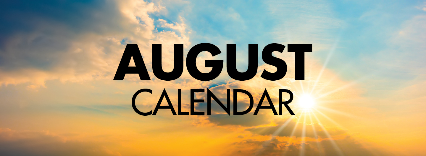 Graphic Image:  Afternoon sky with the words August Calendar