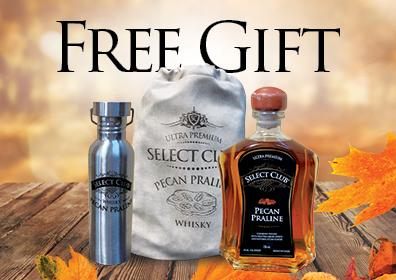 Fall colored background, center images: left - a silver bottle, center - a beige fabric drawstring bag, right - a glass bottle filled with brown whiskey, on each of these items are the words: Select Club, Pecan Praline Whiskey. Centered above these imagesare the words FREE GIFT in large black letters