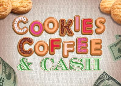Cookies in the background to the left and right of artwork.  In the center are the words: COOKIES COFFEE & CASH