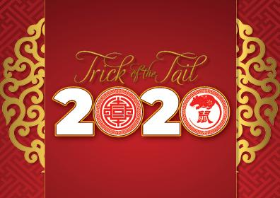 Red background with gold scrolls to the left and to the right, centered in gold cursive Trick of the Tail, beneath it 2 in white 0 with a Chinese symbol in the middle, 2 in white with and 0 and in the middle is a rat with another Chinese symbol.