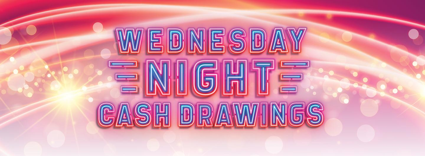Retro, disco artwork hot pink background, neon lights font, all caps blue centered WEDNESDAY NIGHT CASH DRAWINGS centered