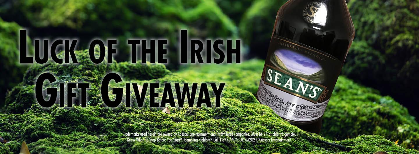 Graphic Design:  Mossy green background with Luck of the Irish Gift Giveaway to the left of Sean's White Chocolate Cream Liqueur 750 ml with disclaimer underneath