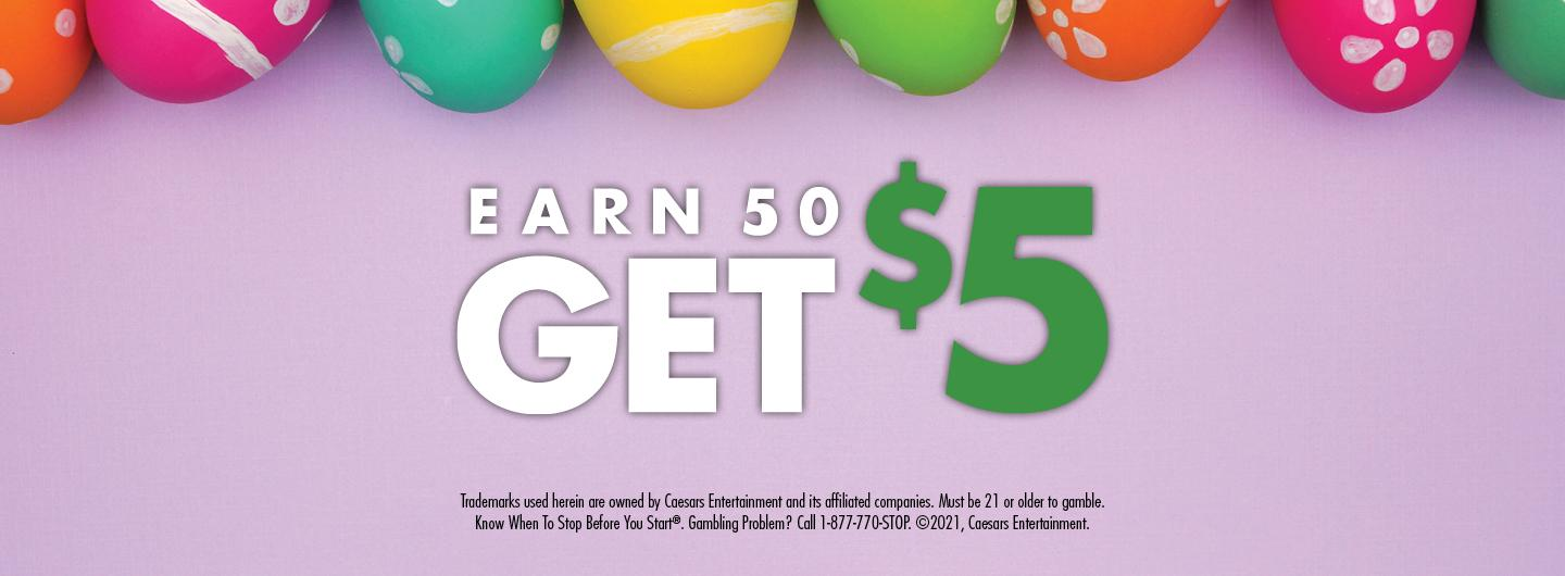 Graphic Design:  Lavender background with colored Easter eggs on top with the words Earn 50 get $5 in center with disclaimer underneath