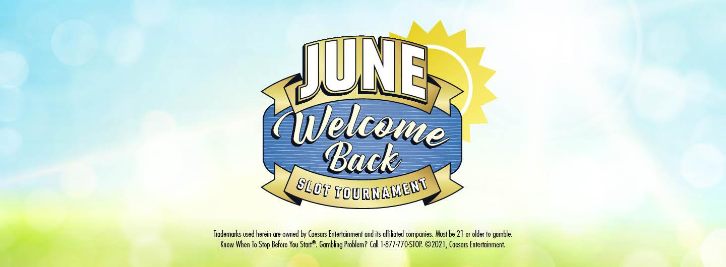 Graphic design:  Summery day background with June in banner over Welcome back and tournament in banner underneath.