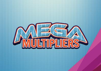 Mega Multiplier