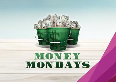 Money Mondays