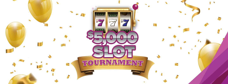 5K Slot Tournament