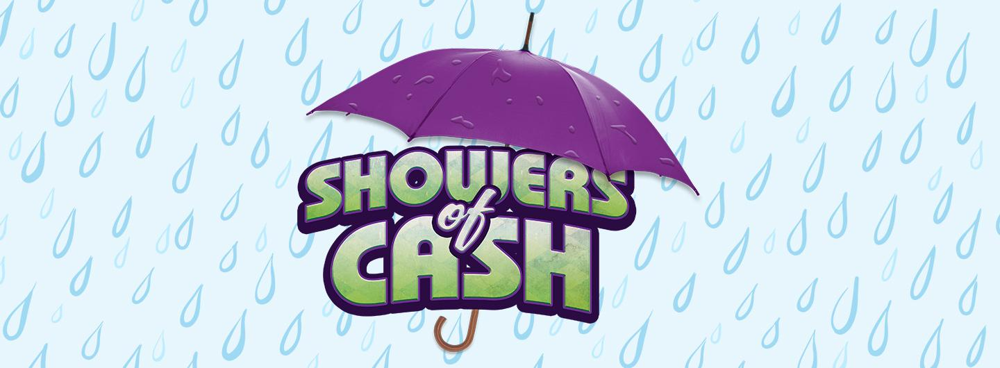 showers of cash
