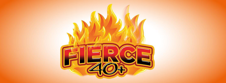 fierce 40+