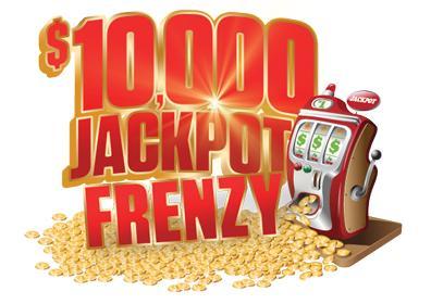 $10,000 jackpot frenzy