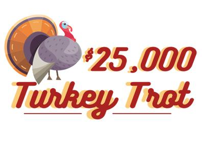 $25,000 Turkey Trot