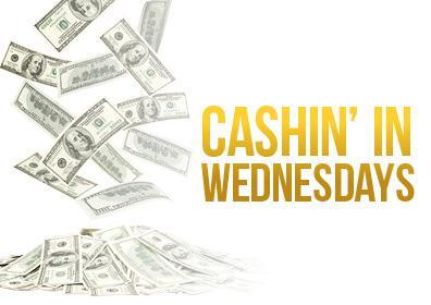 cashin in wednesdays