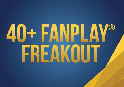 40+ FanPlay© Freakout