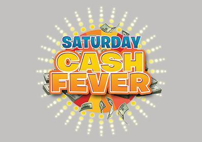 Saturday Cash Fever