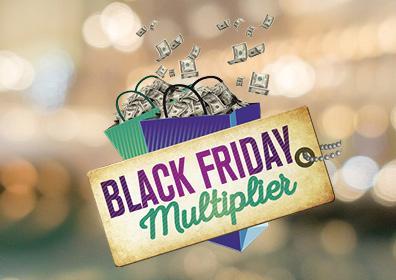 "<img src= ""BV17-345-November-Web-Images-Black-Friday-Multiplier-396x280.jpg"" alt=""Black Friday Multiplier with shopping bags and cash""/>"