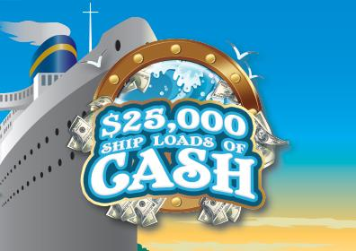 $25,000 Ship Loads of Cash logo with ship