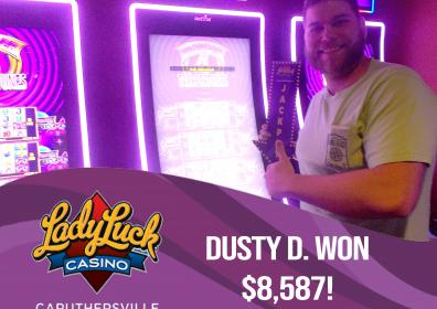 Dusty D. Won $8,587