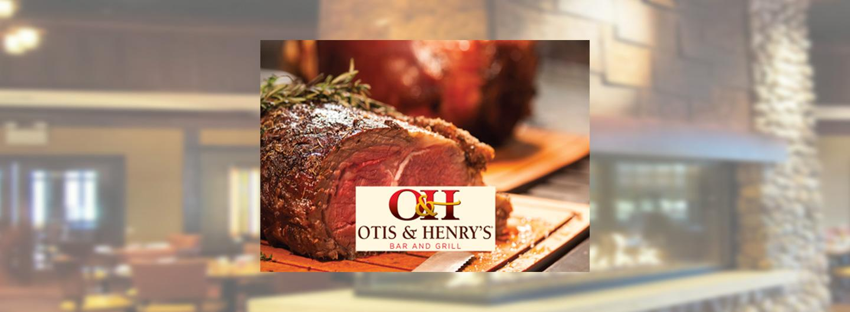 Otis and Henry's