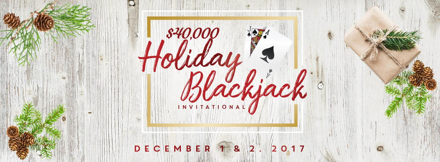 $40,000 Holiday Blackjack Invitational