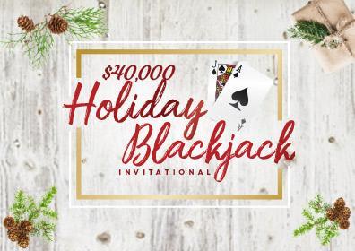 $40,000 Holiday Blackjack Invitational