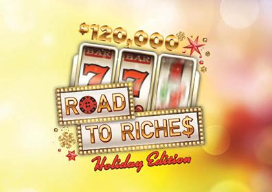 """Graphic Design Image with Slot Machine Triple 7's and the text """"$120,000 Roads to Riches: Holiday Edition"""""""