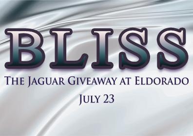 "Text that says, ""Bliss - The Jaguar Giveaway at Eldorado"""