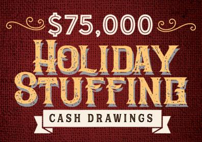 Holiday Stuffing Cash Giveaways