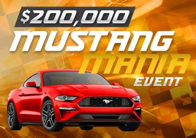 $200,000 Mustang Mania Event