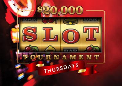 $20k Slot Tournament Thursdays