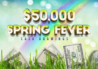 Spring Fever cash drawing