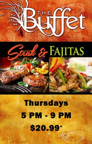 Buffet steak and fajitas