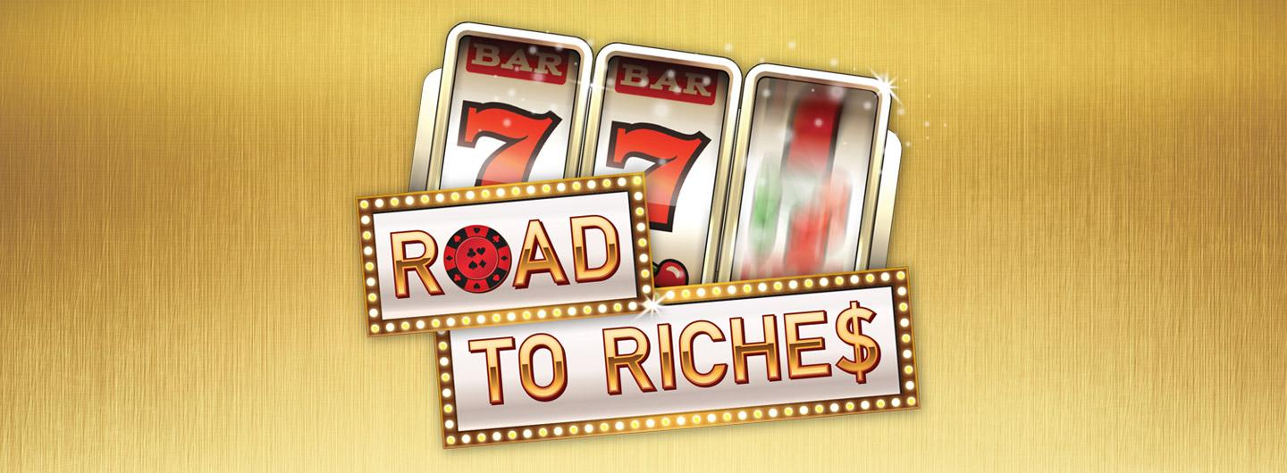 "Roads to Riches Graphic Design Image with Slot Machine Triple 7's and the text ""Roads to Riches"""