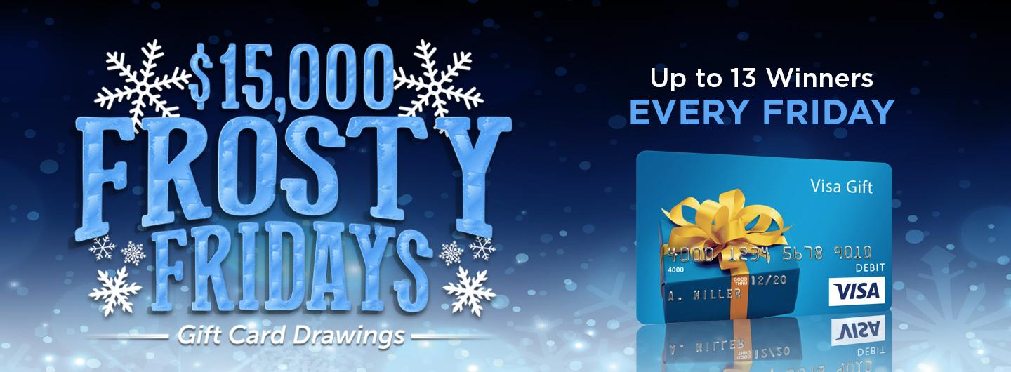 Frosty Fridays Gift Card Giveaways