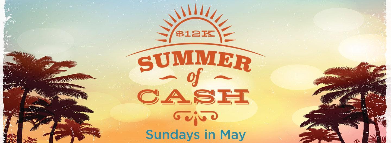 $12,000 Summer of Cash