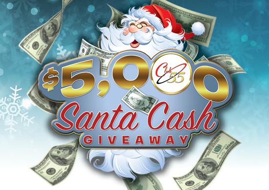 Club 55 Santa Cash Giveaway