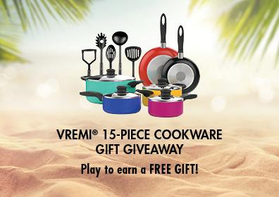 15-PIECE COOKWARE GIFT GIVEAWAY Play to earn a free gift!