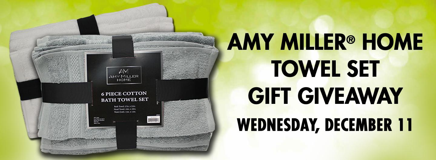 AMY MILLER HOME TOWEL SET Gift Giveaway Wednesday, December 11