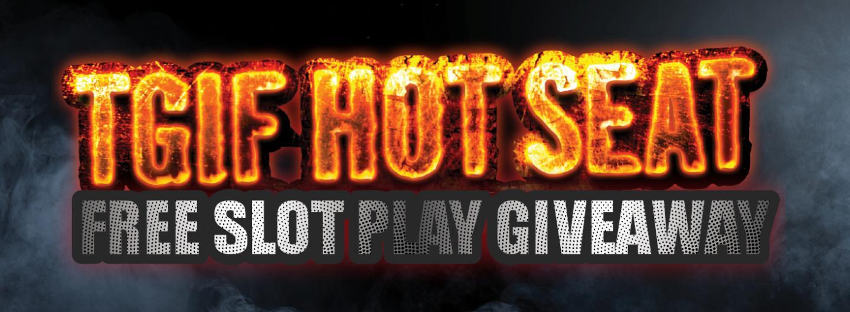 Friday Hot Seat Free Slot Play Giveaway logo