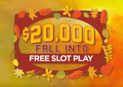 $20,000 Fall Into Free Slot Play