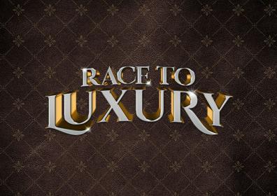 Race to Luxury