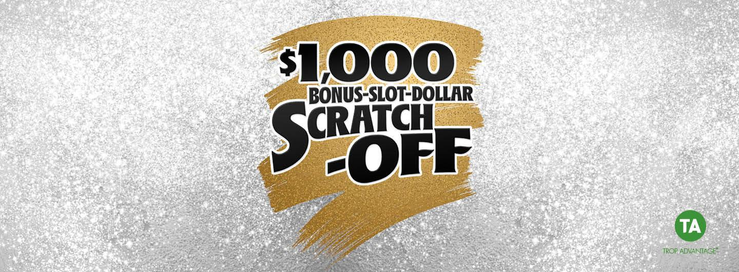 $1,000 Bonus Slot Dollar Scratch-Off