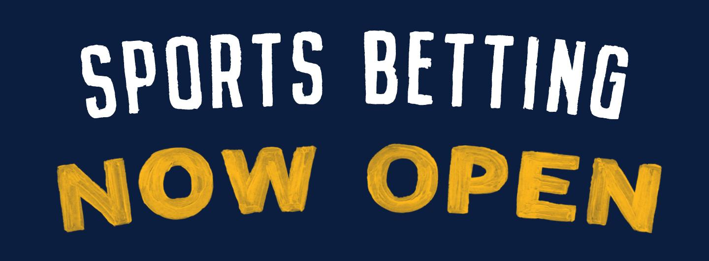 Sports Betting now open