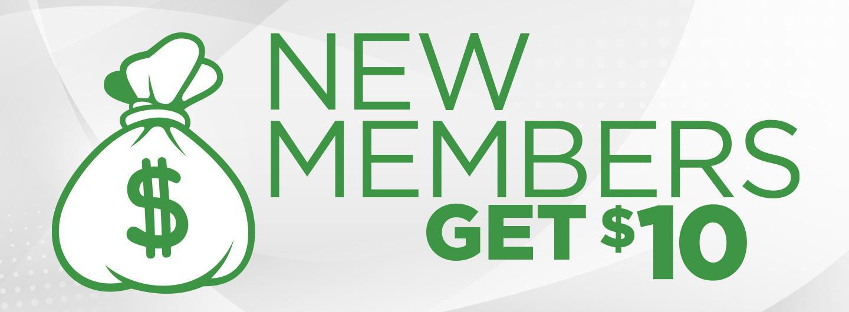 New Members Get $10
