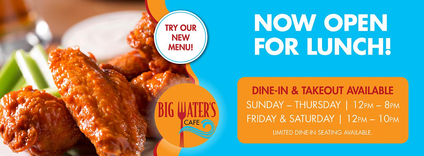 Big Water's Cafe Now Open for Lunch
