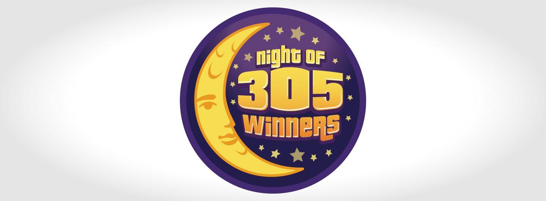 Night of 305 Winners Hero