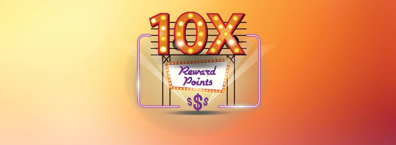 10x Reward Points Hero