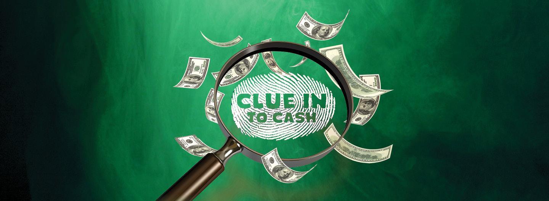 Clue Into Cash Hero