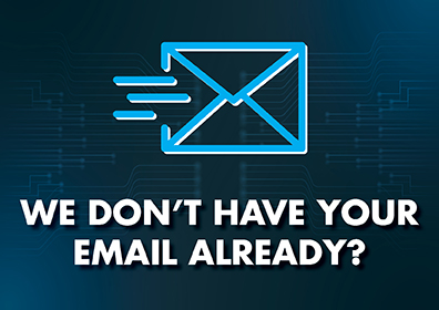 envelope icon with we don't have your email already in text