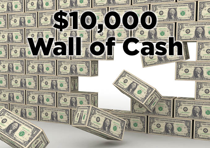 $10,000 Wall of Cash Drawings
