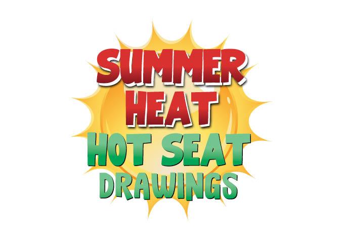 Summer Heat Hot Seat Drawings
